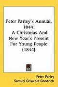 Peter Parley's Annual, 1844: A Christmas and New Year's Present for Young People (1844)