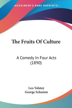 The Fruits of Culture: A Comedy in Four Acts (1890)
