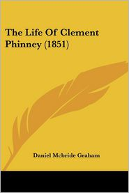 The Life of Clement Phinney (1851)