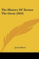 The History of Xerxes the Great (1854)