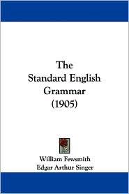 The Standard English Grammar (1905)
