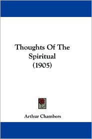 Thoughts of the Spiritual (1905)