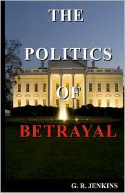 The Politics of Betrayal