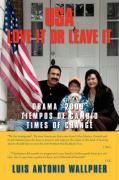 USA Love It or Leave It: Obama 2009 Times of Change - Wallpher, Luis