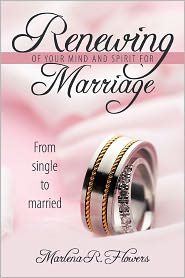 Renewing of Your Mind & Spirit for Marriage: From Single to Married