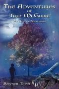 The Adventures of Tom McGuire: The Bard of Typheousina - Tapia, Rayner