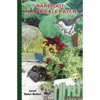 Barefoot in a Prickle Patch - Bottin, Janet