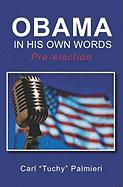 Obama, in His Own Words - Palmieri, Carl
