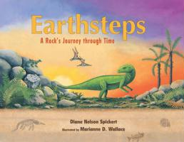 Earthsteps: A Rock's Journey Through Time