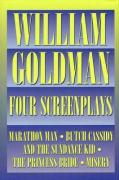 William Goldman - Four Screenplays