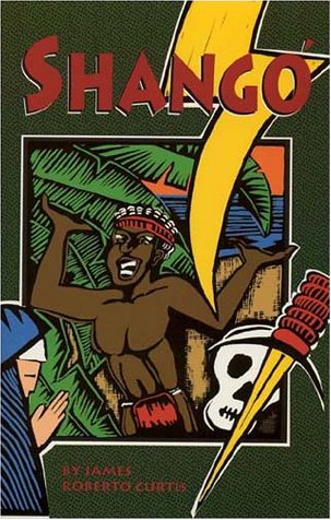 Shango - James R. Curtis