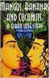 Mangos, Bananas, and Coconuts: A Cuban Love Story