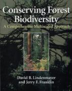 Conserving Forest Biodiversity: A Comprehensive Multiscaled Approach - Lindenmayer, David B.; Franklin, Jerry F.