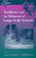Resilience and the Behavior of Large-Scale Systems