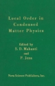 Local Order in Condensed Matter: Physics