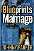 Blueprints for Marriage