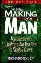 The Making Of A Man - Richard Exley