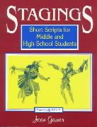 Stagings: Short Scripts for Middle and High School Students - Garner, Joan P.