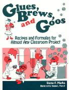 Glues Brews and Goos