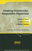 Creating Community-Responsive Physicians: Concepts and Models for Service-Learning in Medical Education