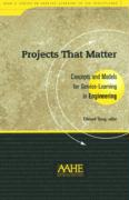 Projects That Matter: Concepts and Models for Service-Learning in Engineering
