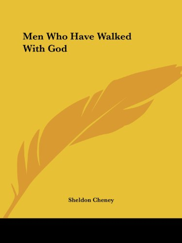 Men Who Have Walked with God - Sheldon Cheney