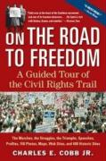 On the Road to Freedom: A Guided Tour of the Civil Rights Trail