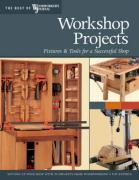 Workshop Projects: Fixtures & Tools for a Successful Shop