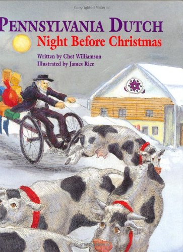 Pennsylvania Dutch Night Before Christmas (The Night Before Christmas Series) - Williamson, Chet