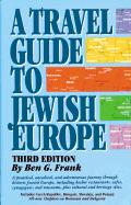 Travel Guide to Jewish Europe Third Edition
