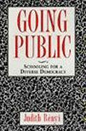 Going Public: Schooling for a Diverse Democracy