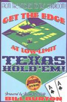 Get the Edge at Low-Limit Texas Hold'em: From the Kitchen to the Cardroom!