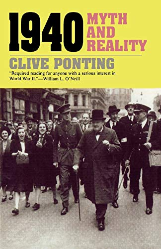 1940: Myth and Reality (Paperback) - Clive Ponting