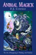 Animal Magick Animal Magick: The Art of Recognizing and Working with Familiars the Art of Recognizing and Working with Familiars