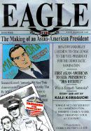 Eagle: The Making of an Asian-American President, Volume 4