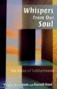 Whispers from Our Soul: The Voice of Tahkamenon - Wilkinson, Valerie; Reed, Russell; Wilkenson, Valerie