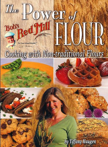 The Power of Flour: Cooking With Non-traditional Flours - Tiffany Haugen