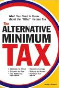 "The Alternative Minimum Tax: What You Need to Know about the ""Other"" Income Tax"