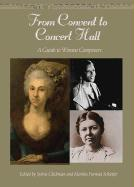 From Convent to Concert Hall: A Guide to Women Composers