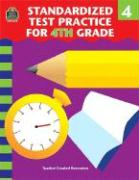 Standardized Test Practice for 4th Grade - Teacher Created Materials Inc; Shields, Charles J.