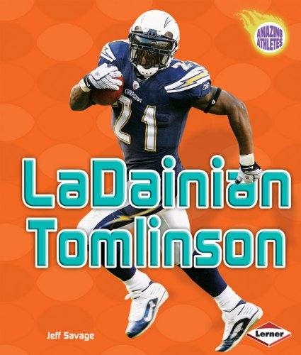 LaDainian Tomlinson (Amazing Athletes) - Jeff Savage