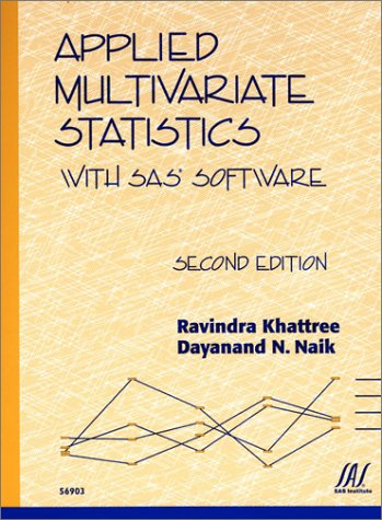 Applied Multivariate Statistics With SAS Software - Ravindra Khattree; Dayanand N. Naik
