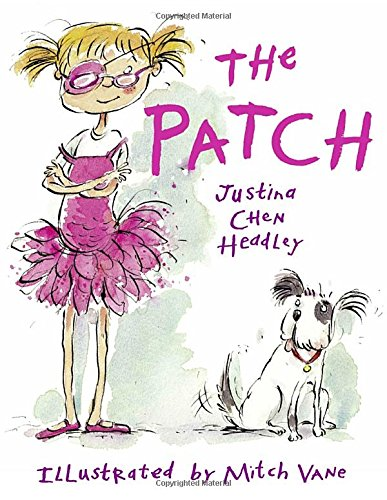 The Patch - Justina Chen Headley