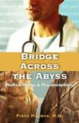 Bridge Across the Abyss: Medical Myths and Misconceptions - Madbak, Firas
