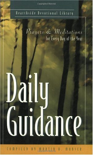 Daily Guidance: Prayers and Meditations for Every Day of the Year (The Hearthside Devotional Library) - Martin H. Manser