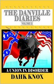 The Danville Diaries, Volume 2