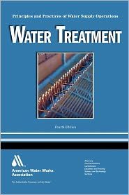 Water Treatment: Principles and Practices of Water Supply Operations