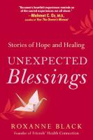 Unexpected Blessings: Stories of Hope and Healing