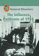 The Influenza Pandemic of 1918 - O'Neal, Claire