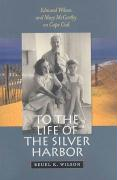 To the Life of the Silver Harbor: Edmund Wilson and Mary McCarthy on Cape Cod